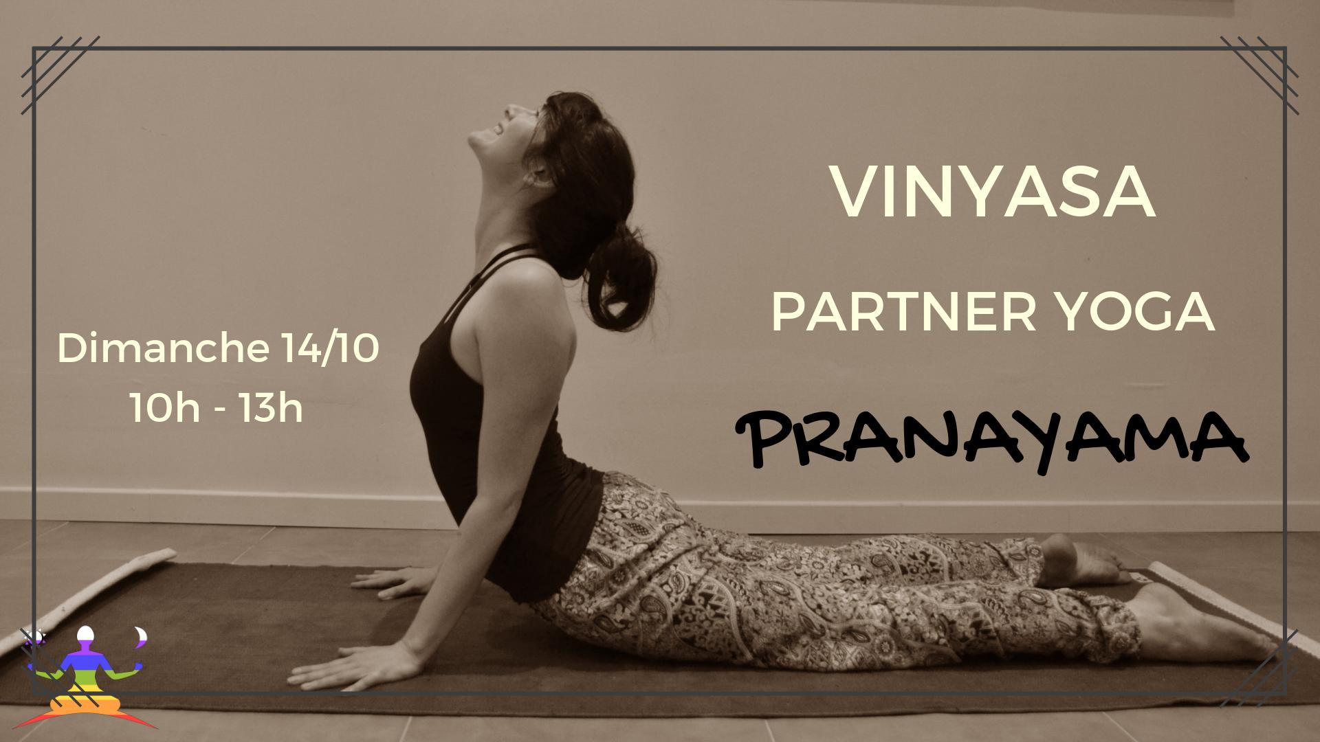 Stage mensuel : Yoga Vinyasa, Partner Yoga et Pranayama